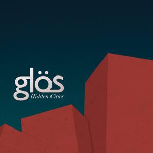Glös - Hidden Cities - EP
