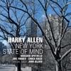 New York State of Mind, Harry Allen, Rossano Sportiello, Joel Forbes, CHUCK RIGGS & John Allred