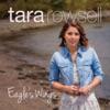 Tara Rowsell - Sometimes I Cry