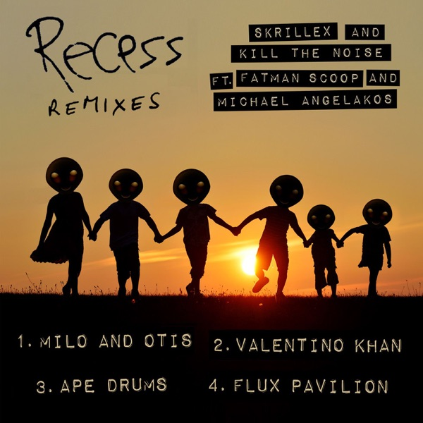 Recess Remixes - Single