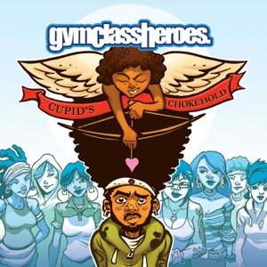Gym Class Heroes featuring Patrick Stump - Cupid's Chokehold / Breakfast in America (Radio Mix) [feat. Patrick Stump]