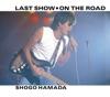 ラストショー/ON THE ROAD - Single ジャケット写真
