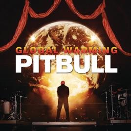 Global warming (deluxe version) par pitbull sur apple music.