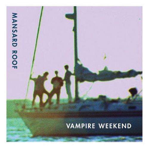 Vampire Weekend - Mansard Roof - Single
