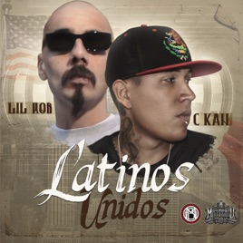 Latinos Unidos (feat  Lil Rob) - Single by C-Kan on iTunes