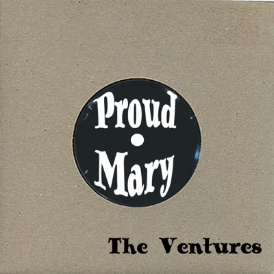 Proud Mary - The Ventures