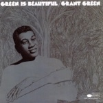Grant Green - Ain't It Funky Now