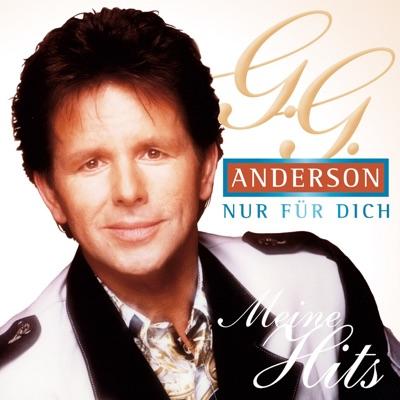 Nur für Dich: Meine Hits - G.G. Anderson