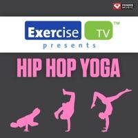 Power Music Workout - Exercise TV Presents Hip Hop Yoga (60 Minute Non-Stop Workout Mix) [100-128 BPM]