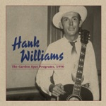 Hank Williams - A Mansion On the Hill (Show 4)