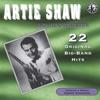 Shine On Harvest Moon - Artie Shaw