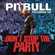 Pitbull - Don't Stop the Party (feat. TJR)