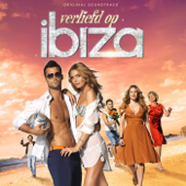 Verliefd Op Ibiza (Original Motion Picture Soundtrack)
