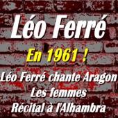 Léo Ferré - Regardez-les (Récital à l'Alhambra)