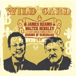 James Reams, Walter Hensley & The Barons of Bluegrass - Wild Card