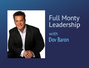 Full Monty Leadership – Dov Baron