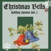 Christmas Bells (Holiday Classics Vol. 1)