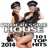 Progressive House 101 Top Hits 2014 Best of Global Electronic Dance Club, Acid Techno, Hard House, Psychedelic Trance, Rave Music