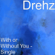 With or Without You - Drehz