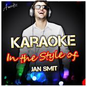 Als De Nacht Verdwijnt (In the Style of Jan Smit) [Karaoke Version]