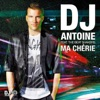 Ma chérie (2k12 Remixes) [feat. the Beat Shakers] - EP, DJ Antoine
