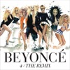 4: The Remix - EP, Beyoncé