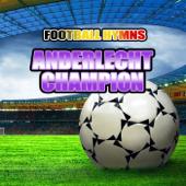 Anderlecht Champion (Hymne Anderlecht)