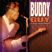 Buddy Guy - Worry, Worry