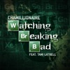 Watching Breaking Bad feat Tami Latrell Single