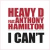I Can t feat Anthony Hamilton Single