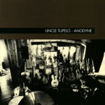 Uncle Tupelo - Give Back the Key to My Heart