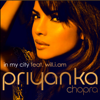 Priyanka Chopra - In My City (feat. will.i.am) artwork