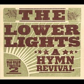 The Lower Lights - I Saw the Light