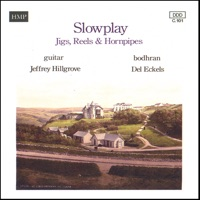 Slowplay Jigs, Reels & Hornpipes by Jeffrey Hillgrove on Apple Music