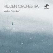 Hidden Orchestra - Spoken