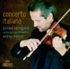 Concerto Italiano, Giuliano Carmignola, Venice Baroque Orchestra & Andrea Marcon