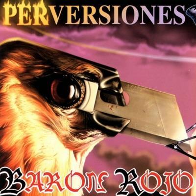 Perversiones - Barón Rojo