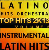 Latin Top Hits 2K13, Vol. 2 (Instrumental Karaoke Tracks)