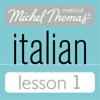 Michel Thomas - Michel Thomas Beginner Italian Lesson 1 artwork