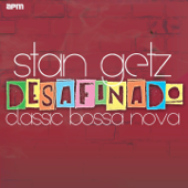 Desafinado: Classic Bossa Nova