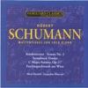 Schumann: Masterpieces for Solo Piano ジャケット写真