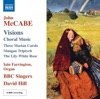 McCabe: Visions, David Hill, BBC Singers & Iain Farrington