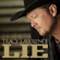 Lie - Tracy Lawrence