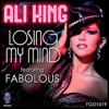 Losing My Mind feat Fabolous