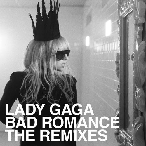 Lady Gaga - Bad Romance (The Remixes) - EP