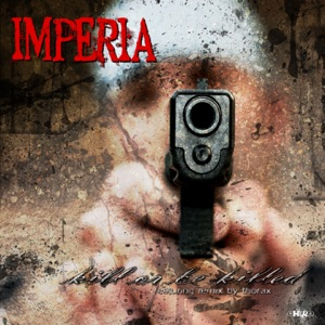 Imperia - Kill or Be Killed
