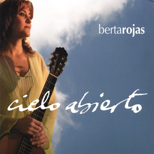 Cielo Abierto by Berta Rojas for the Classical guitar