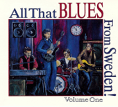 All That Blues From Sweden! Volume One