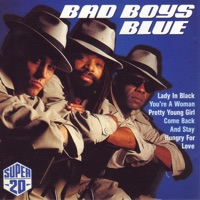 You're a Woman - Bad Boys Blue