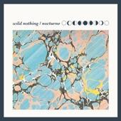 Wild Nothing - This Chain Won't Break